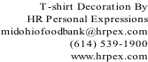 T-shirt Decoration By  HR Personal Expressions  midohiofoodbank@hrpex.com (614) 539-1900 www.hrpex.com